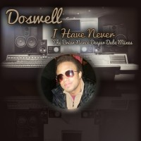 Doswell---I-Have-Never-The Brian Nance Deeper Dubz Mixes
