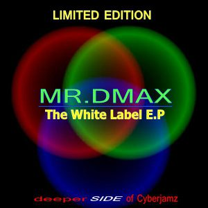 b280f4394 The White Label E.P – Limited Edition Mixes -deeperSIDE of Cyberjamz out  now !